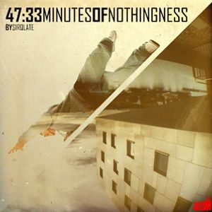 47:33 Minutes of Nothingness (Beattape)