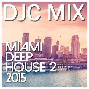 DJC mix MIAMI DEEP 2