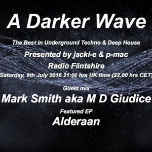 #073 A Darker Wave 09 - 07 - 2016 (guest mix Mark Smith, featured EP Alderaan)