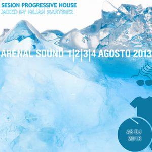 ARENAL SOUND 2013 - PROGRESSIVE HOUSE (KILIAN MARTINEZ)