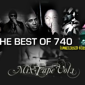 THE BEST OF 740 MIX TAPE VOL.1