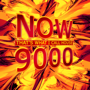 Now! That's what I call House: 9000