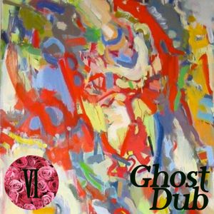 Bed of Roses Podcast VI - Ghost Dub