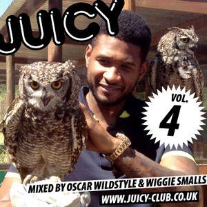 Oscar Wildstyle & Wiggie Smalls - Juicy vol. 4