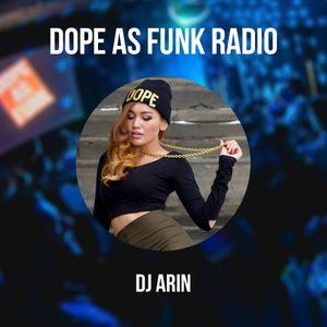 Dope as Funk Radio presents: DJ Arin (Bangkok, Thailand)