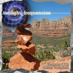 Nathan Youngblood | Twilight_Frequencies Podcast 008