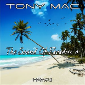 The Sound Of Paradise 4 - Hawaii