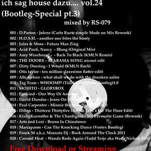 ich sag house dazu vol.24(Bootleg-Special pt.3)