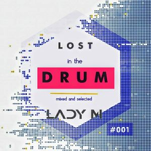 Lost in the DRUM #001
