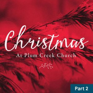 Christmas At Plum Creek / Part Two / December 19 & 20