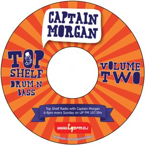 Captain Morgan - Top Shelf Drum & Bass Vol. 2