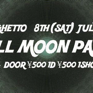 Ghetto-Sai Full Moon Party JULY 2017