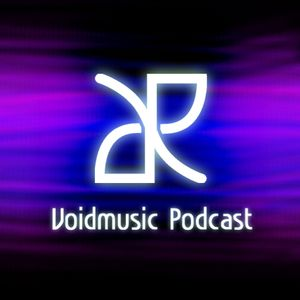 Voidmusic Podcast Episode 005