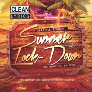 Summer Lock Down Mixtape