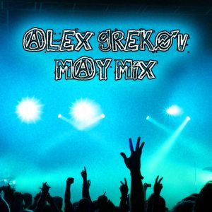 ALEX GREKOV MAY 2011 MIX