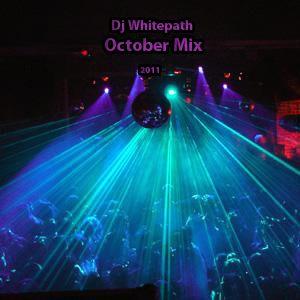 Dj Whitepath - October Mix (2011)