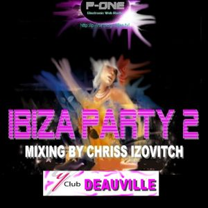 IBIZA PARTY #2 - Live Y Club Deauville By C.IZOVITCH