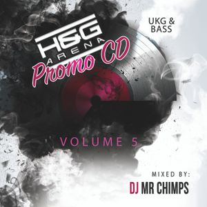 H&G Arena Volume 5 Mixed by MR Chimps