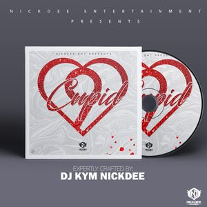 DJ KYM NICKDEE - CUPID VOLUME 9