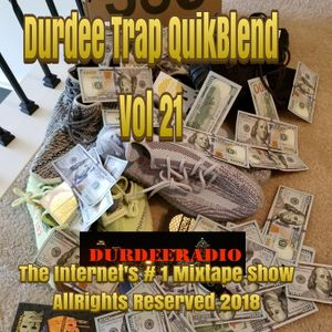DurDee TRAP QuikBlend Vol 21