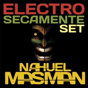 Nahuel Masman - ElectroPop Secamente Set