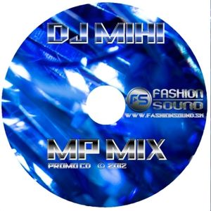 DJ Mihi - MP mix