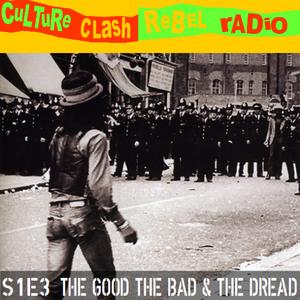 Culture Clash Rebel Radio Episode 3