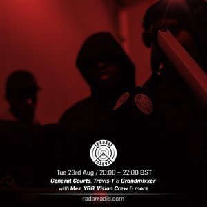 General Courts, Travis T & Grandmixxer w/ Uncle Mez, YGG & Vision Crew - 23rd August 2016