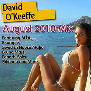 David O'Keeffe - August 2010 Mix