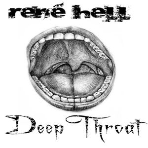 René Hell - Deep Throat