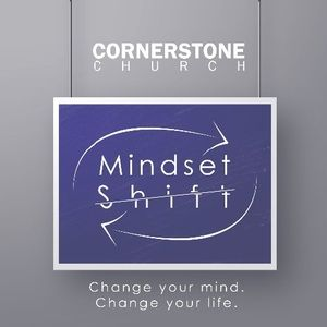 Mindset Shift: From what has been to what will be
