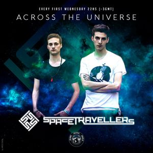Space Travellers - Across The Universe 005 - 03-08-2016 / Alme Music World