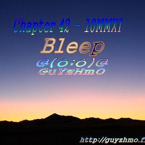 Chapter42 Bleep 09MMXI