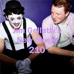 Jim Gellatly's New Music episode 210