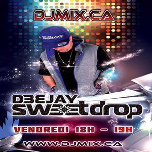 DJ SWEETDROP - SHOW #01 (2018-03-09) DJMIX.CA