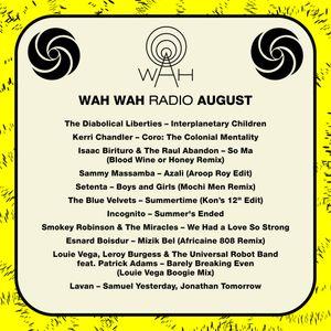 Wah Wah 45s Radio - August 2019