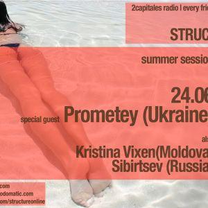 Structure Radio Show 021 (2Capitales Radio, Paris) fresh/exclusive by Kristina Vixen (24.06.2011)