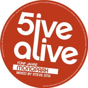 Steve Stix - 5ive alive - 5 Years Monopark Promo Mix