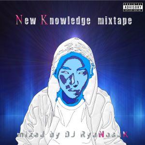 New Knowledge mixtape / DJ RyuNosuK