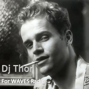 "Dj Thor ""Evolution of Groove"" for Waves Radio #98"