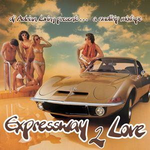 EXPRESSWAY 2 LOVE
