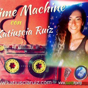 """TIME MACHINE"" - 53° PUNTATA - Conduce Katiuscia Ruiz"