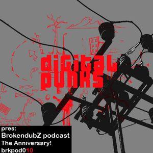 Digital Punks - Brokendubz podcast010
