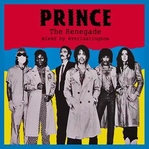 Prince - The Renegade (Punk Mix)
