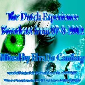 The Dutch Experience Broadcast from 07-08-2012