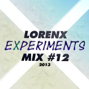 Lorenx Experiments Mix #12