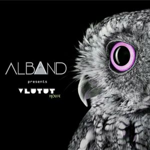 Dj Alband -  Vlutut House Session 341.0