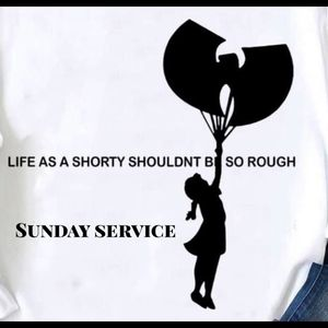 "SUNDAY SERVICE "" Life As A Shorty Shouldnt Be So Rough """