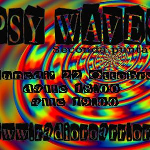 Psy Waves - Seconda puntata. Conduce Manux, Special Guest: Grouge