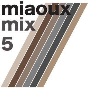 Miaouxmix 5
